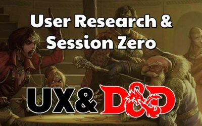 User Research & Session Zero