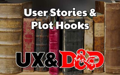 User Stories & Plot Hooks